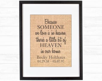 Burlap Print In Loving Memory Because Someone We Love Is In Heaven There's A Little Bit Of Heaven In Our Home Wall Hanging Home Decor