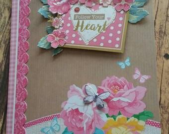 Follow your heart, love card, handmade card, handmade, birthday card, birthday, greetings cards, special occasions, floral card, decoupage