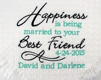 Wedding Gift Personalized | Happiness Married to your Best Friend | Embroidered Throws and Blankets |  Unique Second Anniversary Cotton