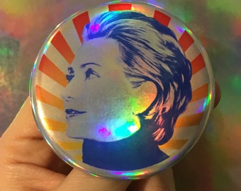 """HILLARY RODHAM CLINTON icon Girl Woman Power fight back strength feminist America 2.25"""" holographic button"""