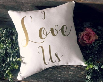 I Love Us Pillow   Love Pillow   Valentines Day Gift   Gift for Her   Gift for Him   Anniversary Gift   Valentines Day Pillow   I Love Us