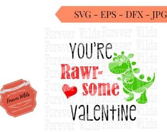 Valentine svg - You're Rawr-some svg - loveasarus svg - boys val0entines day svg - dinomite valentine svg -iron on download- boys vday shirt