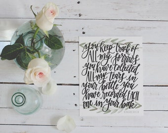 Hand-lettered Psalm 56:8 Bottle of Tears Scripture Print