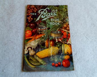 Ball Blue Book of Canning and Preserving Recipes 1943 Edition V Cook Book Food Harvest Recipes Jam Jelly Fruit Pickles Vegetables ~ 8331