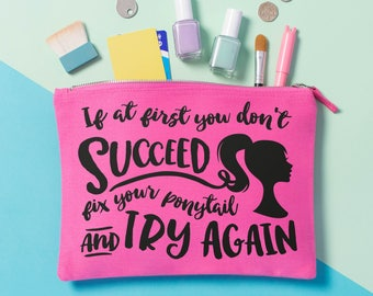 Motivational Quotes Make Up Bag - Makeup Pouch - Gifts for Her - Fitness Motivation - Gifts for Best Friends - Gifts for Runners - Slogan