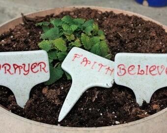 Garden Stakes, Plant Pot markers, Prayer, Faith, Believe Plant pot Stakes, Herb Garden Stake, Indoor Garden Stake
