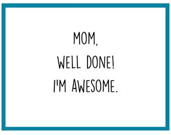 I'm Awesome - Mother's Day Card