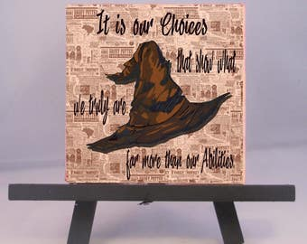 Harry Potter Coaster; Sorting Hat Coaster; Harry Potter Trivet; It is Our Choices Coaster