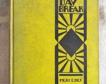 Until the Day Break by Mercedes de Acosta 1928 First Edition Book
