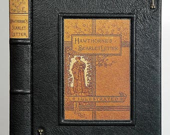 c.1899 ~ THE SCARLET LETTER ~ by Nathaniel Hawthorne, Illustrated by John H. Bacon, Restored & Rebound in Leather