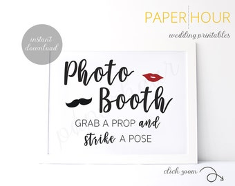 Printable Wedding Reception Sign | Photo Booth Sign | Grab a Prop | Instant Download | 5x7 & 8x10 | DIY Printable/Digital File | z003