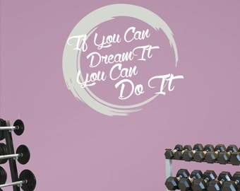 If You Can Dream It with Artistic Swirl. Premium Motivational Fitness Gym Motivational Wall Art Decal.