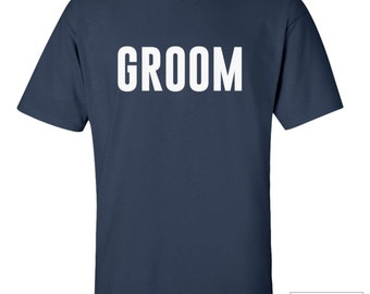 Groom T-Shirt / Groom Shirt / Bridal Party Shirt / Tee Wedding Shirt / Tee Shirt / 250