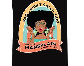 MANSPLAIN it to me AGAIN, funny meme tank, funny edgy tank, mansplain shirt, mansplain tank, mansplain it to me