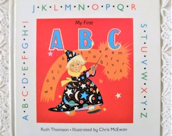 My First ABC. Vintage Children's Book. 1980s Kid's Book.  Alphabet Book. Ruth Thomson. Charming Illustrations. Children's ABC Book.