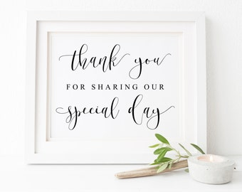 Thank You For Sharing Our Special Day Sign, Wedding Printables, Wedding Sign, Wedding Sign Printable, Wedding Signs, Calligraphy Wedding