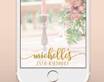 Birthday Snapchat Geofilter, Birthday Snapchat Filter, Custom Birthday Party Snapchat Filter, Custom Gold Silver Birthday Snapchat Filter