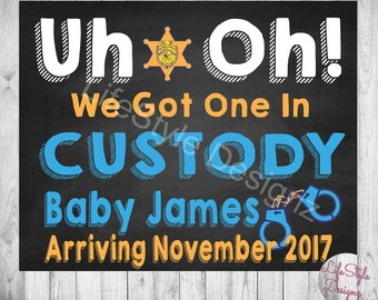 Chalkboard Pregnancy Announcement - Police Baby Announcement - One In Custody - Were Pregnant - Police Baby Reveal -Photo Prop - Printable