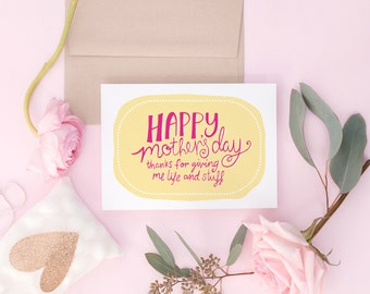 Funny Mother's Day Card - Giving me life and stuff - Mom Card, Mum Card, Sassy Greeting Card, Funny Card