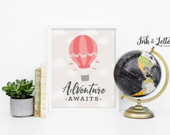 Adventure Awaits Printable - Hot Air Balloon Nursery Decor - Pink Nursery Decor - Girl Print - Adventure Printable - Instant Download - 8x10