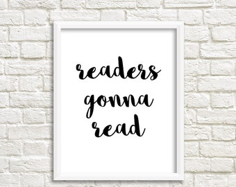 Book decor Book poster Readers read Gifts for readers Gift for Book Lover Gift for reader book inspired book art print book decorations