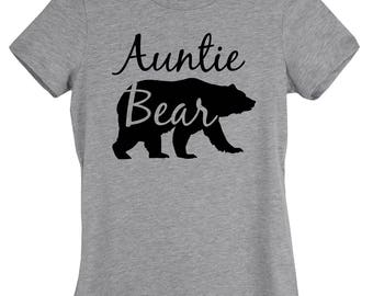 Auntie Shirt - Auntie Bear Shirt - Women's Tee - Soft Cotton - Bear Family Series , Mama Bear,Papa Bear,Wild Cubs, & Nana Bear Available