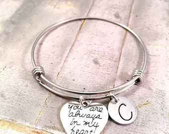 Heart bracelet, You are always in my heart bangle bracelet, mother bracelet, for daughter, Initial bracelet,  best friend gift, for her