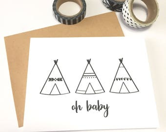 Baby Card - Oh Baby- Tee Pee - Gender Neutral Baby Card - Baby Shower - Welcome Little One