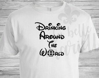 Disney Epcot Drinking Around The World Shirt - Disney Epcot Center Shirt - Drinking Around Epcot - Adult Disney Shirt - Mens Disney Shirt
