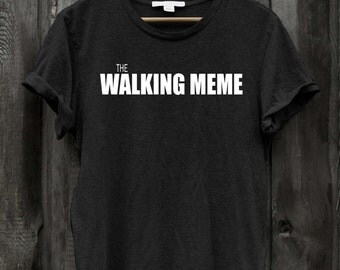 The Walking Meme Funnt Zombie Tshirt