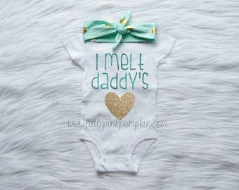 Baby Girl Clothes, I Melt Daddy's Heart Outfit, Daddy's Girl, Daddy Daughter Outfit, Coming Home Outfit, Mint, Gold