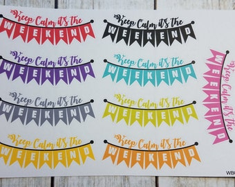 Planner Stickers, Keep Calm, it's the Weekend Banners, Weekend Banners, Great for a wide variety of planners, WB003