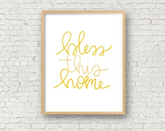 Bless This Home, Printable Wall Art, Home Decor, Hand Lettered, 8x10