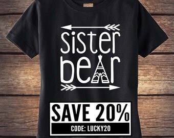 Sister Bear Shirt - Sibling Shirt - Baby Bear - Momma Bear - Little Sister Shirt - Little Brother Shirt -  Boho Baby Clothing - Trendy