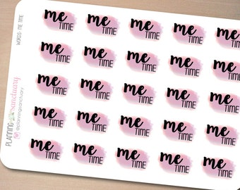 Words Me Time Planner Stickers Perfect for Erin Condren, Kikki K, Filofax and all other Planners