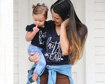 Faith over Fear Mommy and Me shirts, matching mommy daughter, mommy and me outfits, mom and daughter matching, Christian Mommy and me Shirts