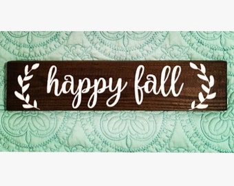 Happy Fall, Wood Sign, Rustic Wood Sign, Hand Painted Sign, Hand Made Wood Sign,  Olive Branch, Holiday Gift, Fall, Autumn