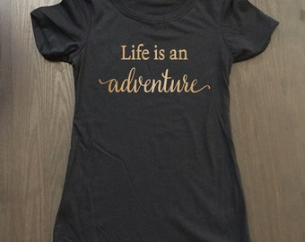 Life Is An Adventure Shirt - Funny Camping Shirt - Camp Shirt - Vacation Shirt - Hiking Shirt - Adventure Shirt