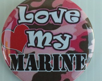 """USMC 2.25"""" Button * Magnet * or Mirror, Love My Marine"""