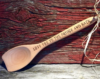 Wooden spoon Love you to the fridge and back , gift , husband , wife , love , engagement