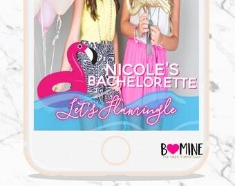 LET'S FLAMINGLE BACHELORETTE, Bachelorette Snapchat Geofilter,Birthday Snapchat, Custom Snapchat Geofilter, Flamingo Snapchat, Pool Float