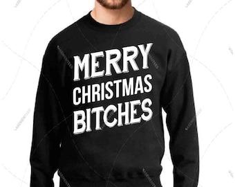 "Unisex - Men/Women - Premium Retail Fit ""Merry Christmas Bitches"" Crewneck Sweatshirt"
