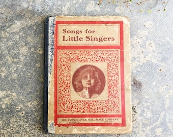 Songs For Little Singers, Vintage Children's Hymnal