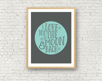 I love you to the moon and back blue boys room nursery printable wall art 8x10 digital download art print