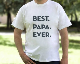 Best Papa Ever Shirt Pregnancy Announcement Gift Idea Shirt T-Shirt Tshirt Tee Men Daddy Father Present Fathers Day Dad Grandpa Pop PA1009