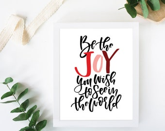 Be the Joy Print