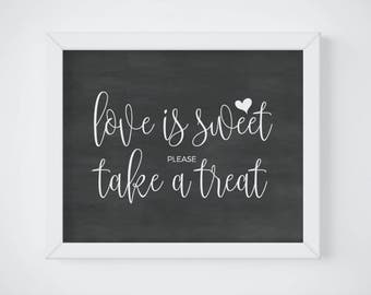 Chalkboard Love Is Sweet Sign Printable, Chalkboard Take a Treat Sign, Reception Wedding Sign, Wedding Refreshment Sign, INSTANT DOWNLOAD