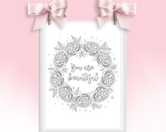 You Are Beautiful / Colouring Quote / Peonies / Pearls / Gifts for Her / Gifts for Daughters / Body Positivity / Beautiful / Floral Wreath