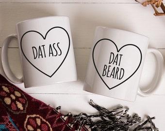 Couples Mug Sets Beard Mug Dat Ass Dat Beard Husband Gift Wife Gift Mug Set For Couples His and Her Coffee Mugs