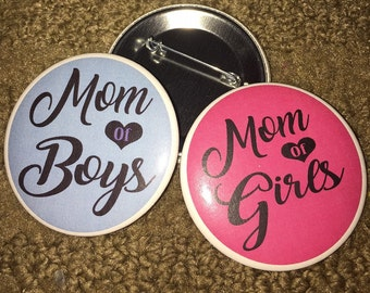 Mom of Boys Pin, Mom of Girls pin, Mom of girls, mom of boys, mothers day gift, Mom pin